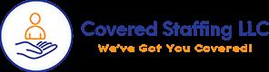 Covered Staffing LLC